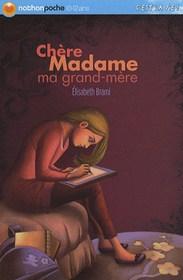 .Chère madame ma grand-mère.